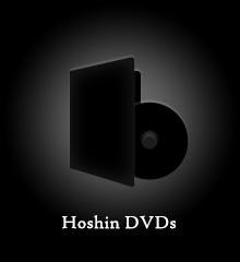 Hoshin DVDs